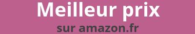 Meilleur prix sur Amazon France